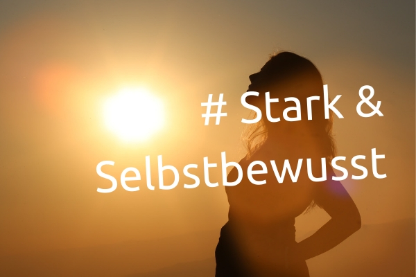 Live-Online Workshop: Selbstbewusst & Stark