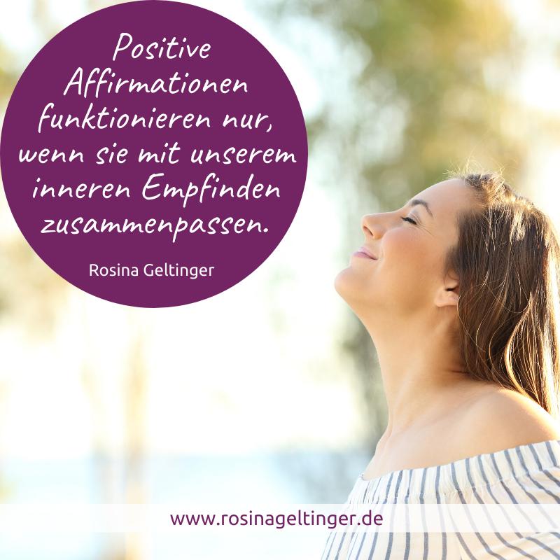 Positive Affirmationen müssen mit unserem Innenleben zusammenpassen